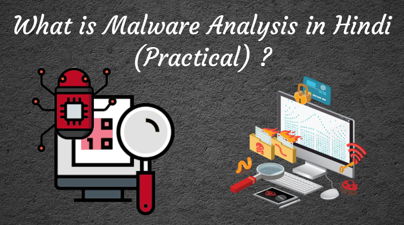 What is Malware Analysis in Hindi (Practical) ?