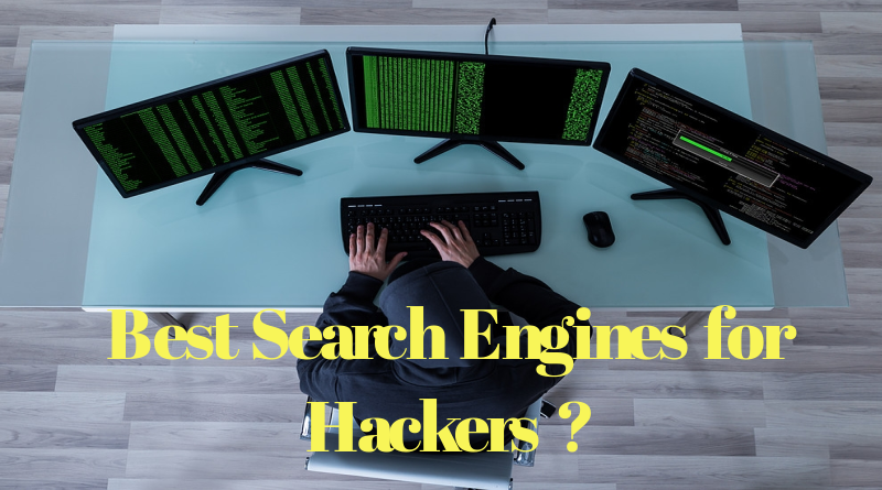 Best Search Engines for Hackers