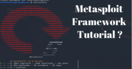 Metasploit Framework Tutorial